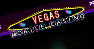 Vegas Mobile Real Money PhoneCasino