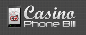 Casino Deposit By Phone Bill | Mobile Gambling Special!