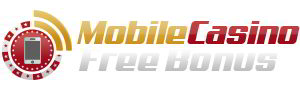 MOBILE-CASINO-FREE-BONUS-DEPOSITCFB 300X90-COMPRESSED