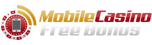 Mobile Casino Free Bonus Offer